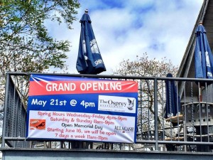 The Osprey – Grand Opening May 21st